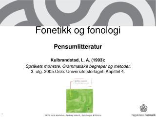 Fonetikk og fonologi
