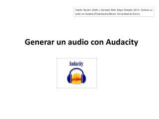 Generar un audio con Audacity