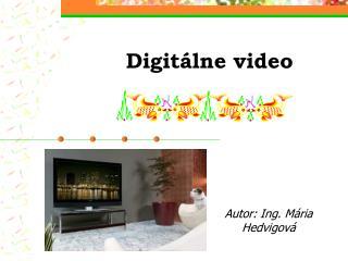 Digitálne video