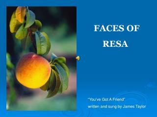 FACES OF          RESA