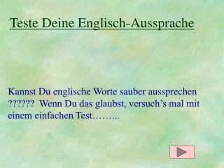 Teste Deine Englisch-Aussprache