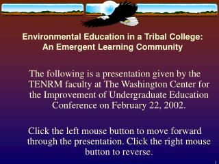 Environmental Education in a Tribal College:  An Emergent Learning Community