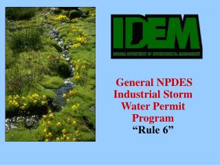 General NPDES Industrial Storm Water Permit Program  Rule 6