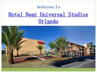 Hotel Near Universal Studios Orlando