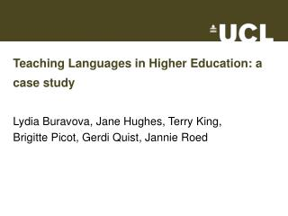 Teaching Languages in Higher Education: a case study