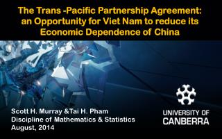 Scott H. Murray &Tai H. Pham  Discipline of Mathematics & Statistics August, 2014