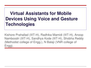 Virtual Assistants for Mobile Devices Using Voice and Gesture Technologies