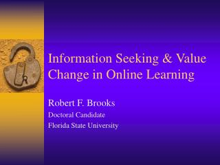 Information Seeking & Value Change in Online Learning