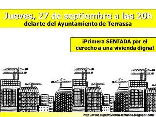 Jueves, 27 de septiembre a las 20h delante del Ayuntamiento de Terrassa