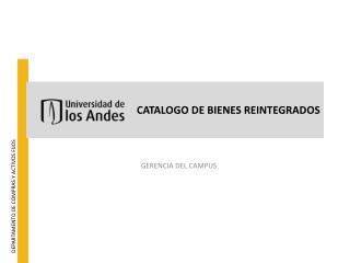 CATALOGO DE BIENES REINTEGRADOS