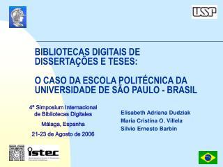 Elisabeth Adriana Dudziak Maria Cristina O. Villela Silvio Ernesto Barbin