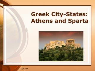 Greek City-States: Athens and Sparta