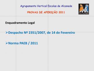 Agrupamento Vertical Escolas de Alcanede PROVAS DE AFERIÇÃO 2011