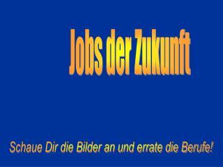 Jobs der Zukunft