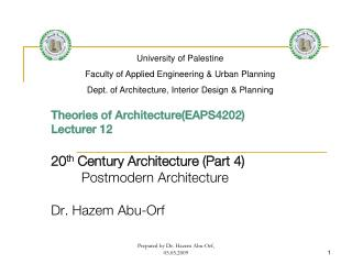 Theories of Architecture(EAPS4202) Lecturer 12 20 th  Century Architecture (Part 4)