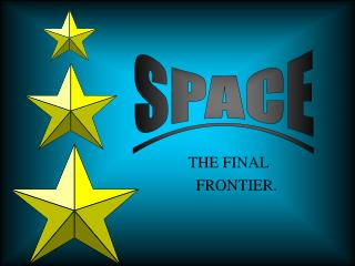 THE FINAL                               FRONTIER.