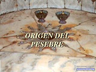 ORIGEN DEL PESEBRE