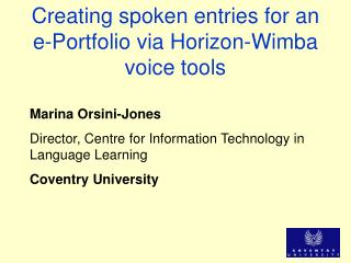 Creating spoken entries for an e-Portfolio via Horizon-Wimba voice tools