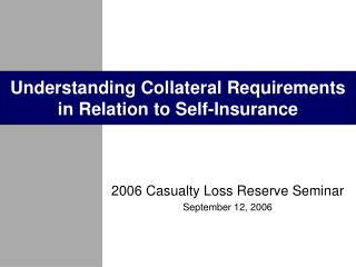 Understanding Collateral Requirements in Relation to Self-Insurance
