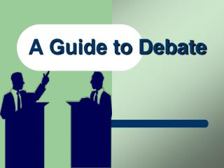 A Guide to Debate
