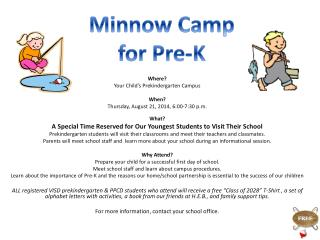 Where ? Your Child's Prekindergarten Campus When? Thursday, August  21, 2014,  6:00-7:30 p.m.