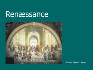 Ren�ssance