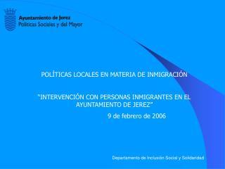 POLÍTICAS LOCALES EN MATERIA DE INMIGRACIÓN