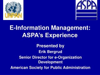 E-Information Management: ASPA's Experience