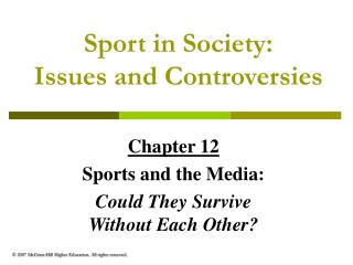 Sport in Society: Issues and Controversies