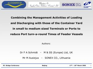 Combining the Management Activities of Loading and Discharging with those of the Container Yard in small to medium sized