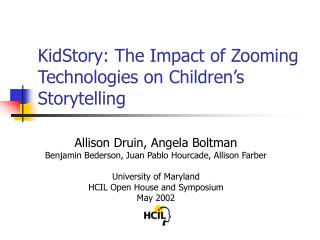 KidStory: The Impact of Zooming Technologies on Children s Storytelling