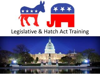 Legislative & Hatch Act Training