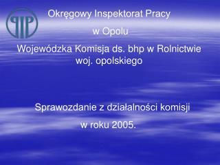 Sprawozdanie z działalności komisji   w roku 2005.