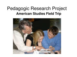 Pedagogic Research Project