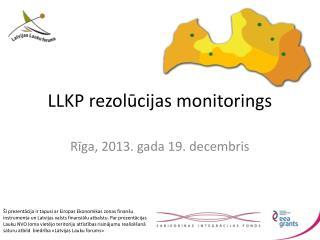 LLKP rezolūcijas monitorings