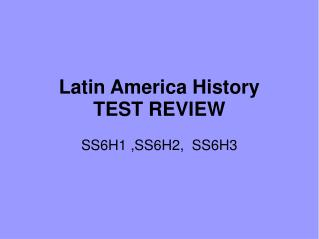 Latin America History TEST REVIEW