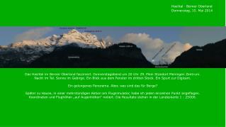 Haslital · Berner Oberland Donnerstag, 15. Mai 2014