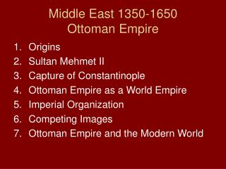 Middle East 1350-1650 Ottoman Empire
