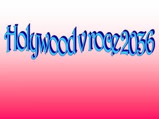 Holywood v roce 2036