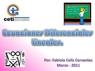 Ecuaciones Diferenciales  Lineales.