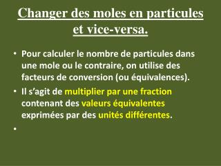Changer des moles en particules et vice-versa.