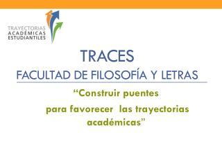 TRACES  Facultad de Filosofía y Letras