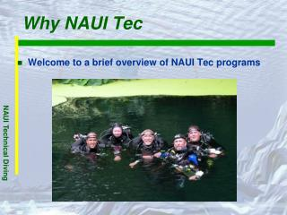 Why NAUI Tec