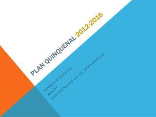 Plan  Quinquenal 2012-2016