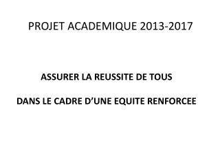 PROJET ACADEMIQUE 2013-2017