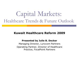 Capital Markets: Healthcare Trends & Future Outlook