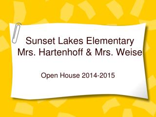 Sunset Lakes Elementary Mrs. Hartenhoff & Mrs. Weise