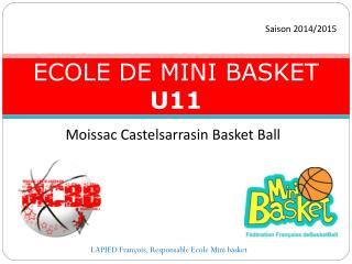 ECOLE DE MINI BASKET U11
