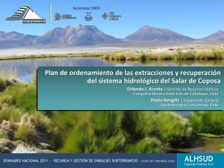 Orlando J. Acosta | Gerente de Recursos Hídricos Compañía Minera Doña Inés de Collahuasi, Chile