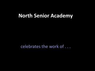 North Senior Academy